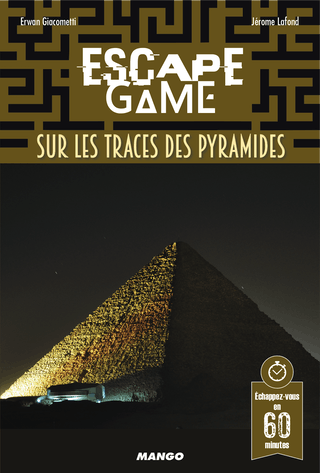 Escape Game: SurlesTraces desPyramides