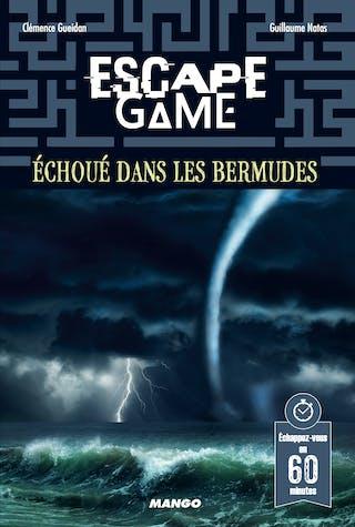 Escape Game: Échoué dans lesBermudes