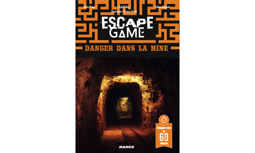 Escape Game : Danger dans la mine
