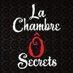 La Chambre Ô Secrets