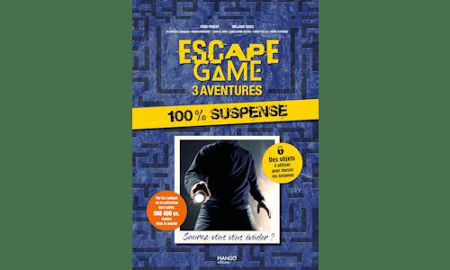 Escape Game : 3 aventures 100 % Suspense