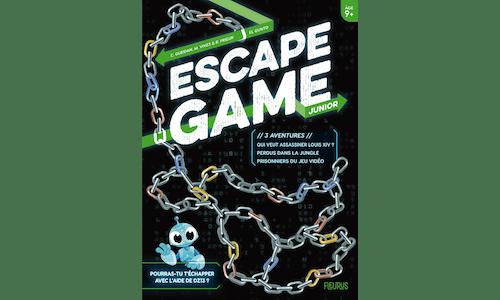 Escape Game Junior : 3 aventures (Perdus dans la jungle – Prisonniers du jeu vidéo – Qui veut assassiner Louis XIV ?)